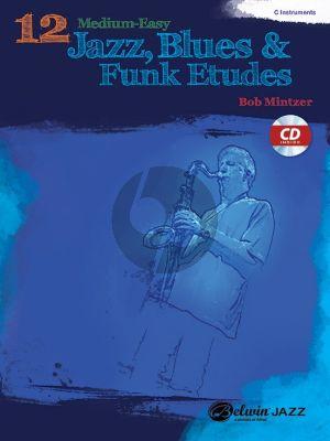 Mintzer 12 Medium-Easy Jazz Blues & Funk Studies for C Instruments (Bk-Cd)