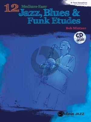 Mintzer 12 Medium-Easy Jazz Blues & Funk Studies for Tenor- or Soprano Saxophone or Clarinet (Bk-Cd)