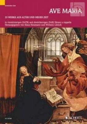 Ave Maria (33 Werke aus alter und neuer Zeit)