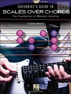 Guitarist's Guide to Scales over Chords (The Foundation of Melodic Soloing)