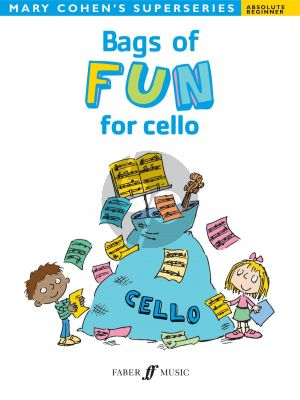 Cohen Bags of Fun for Cello (for absolute beginners)
