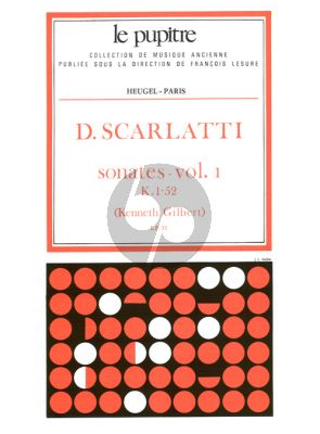 Scarlatti Sonates Vol.1 K.1-52 Clavier (Kenneth Gilbert) (Le Pupitre)