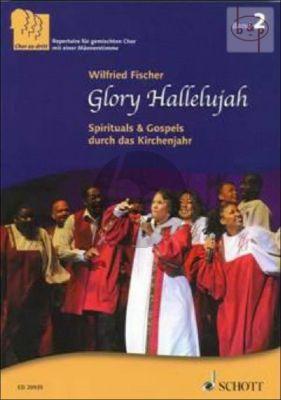 Glory Hallelujah (Spirituals & Gospels durch das Kirchenjahr) (Chor zu Dritt Vol.2)