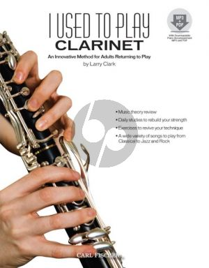 Clark Clark I Used to Play Clarinet Vook ith Audio Online (An Innovative Method for Adults Returning to Play)