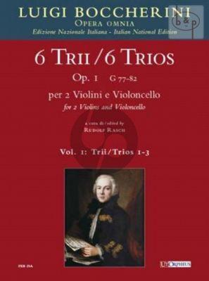 6 Trios Op.1 Vol.1 (No.1 - 3 (G.77 - 78 - 79) 2 Violins-Violoncello