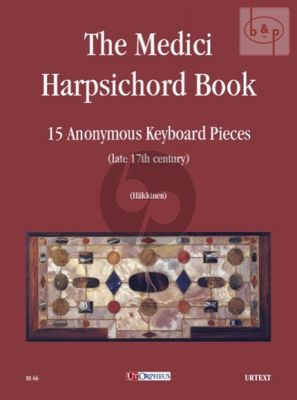 The Medici Harpsichord Book (15 Anonymus Pieces)