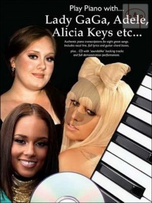 Play Piano with Lady Gaga-Adele-Alicia Keys etc. (Piano-Vocal-Guitar) (Bk-Cd)
