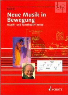 Neue Musik in Bewegung. Musik- und Tanztheater Heute