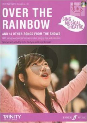 Sing Musical Theatre: Over the Rainbow and 14 other Songs from the Shows
