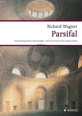 Wagner Parsifal WWV 111 Vocal Score (germ.)