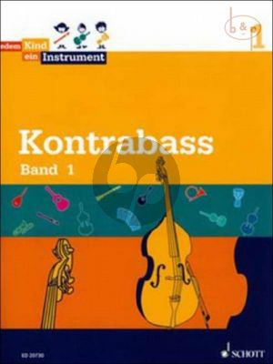 Jedem Kind ein Instrument: Kontrabass Vol.1