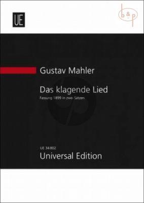 Mahler Das Klagende Lied (Version 1899) (2 Mov.)