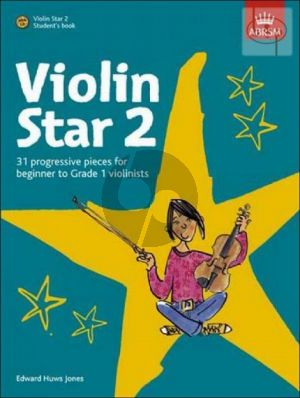 Violin Star 2 (31 Progressive Pieces for Beginner to Grade 1 Violinists)