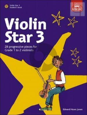 Violin Star 3 (28 Progressive Pieces for Grade 1 to 2 Violinists)
