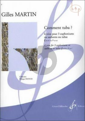 Comment Tuba? (3 Euphoniums[Saxhorns/Tubas]) (TC/BC)