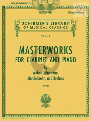 Masterworks for Clarinet-Piano (Schumann-Weber- Mendelssohn and Brahms)