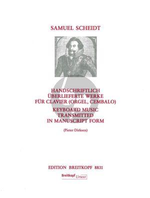 Scheidt Handschriftlich uberlieferte Werke fur Clavier (Orgel/Cembalo) (edited by Pieter Dirksen)