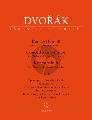 Dvorak Concerto B-minor Op.104 Violoncello and Orchestra (piano reduction) (edited by Jonathan Del Mar)