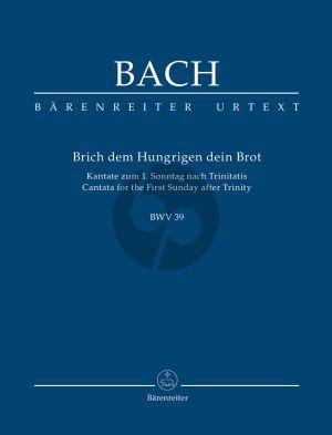 Bach Kantate BWV 39 Brich dem Hungrigen dein Brot Soli-Choir-Orch. Study Score
