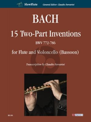 Bach 15 Two Part Inventions BWV 772-786 (Flute-Violoncello[Bassoon]) (2 Scores) (transcr. Claudio Ferrarini)
