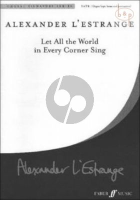 Let all the World in Every Corner Sing SATB-Organ[opt. Brass and Perc.]
