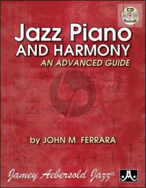Jazz Piano and Harmony Advanced Guide