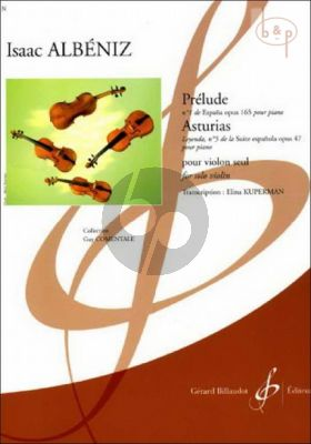 Prelude Violin  (from Espana Op.165) and Asturias (from Suite Espagnole Op.47)