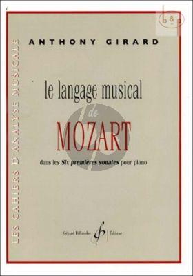Le Language Musical de Mozart dans les Six premieres Sonates de Piano