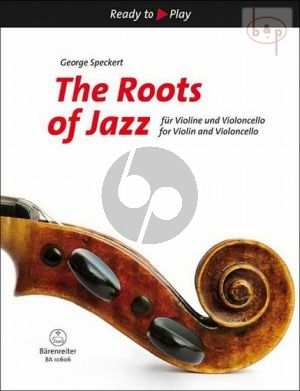 The Roots of Jazz Violin and Violoncello