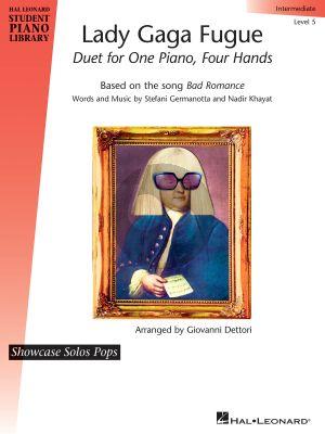 Germanotta-Khayat Lady Gaga Fugue (based on the Song Bad Romance Piano 4 Hands (arr. Giovanni Dettori) (interm.level)