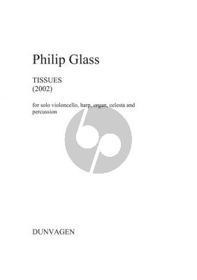 Glass Tissues No.1,2,5,6, and 7 for solo Cello, Harp, Organ, Celesta and Percussion (5 Performing Scores included)