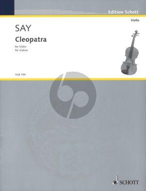 Say Cleopatra Op.34 Violine solo (2010)