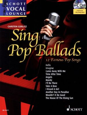 Sing Pop Ballads (12 Famous Pop Songs) (Bk-Cd) (with separate vocal part.) (edited by Carsten Gerlitz)