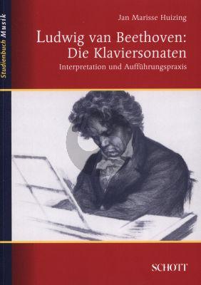Huizing Ludwig van Beethoven Die Klaviersonaten. Interpretation und Auffuhrungspraxis (Paperback 270 pag.)
