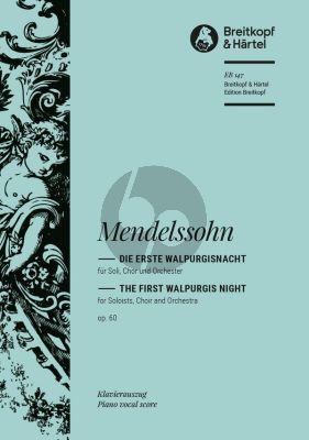 Die Erste Walpurgisnacht (Ballade) Op.60 (MWV D3) (Soli-Choir-Orch.)