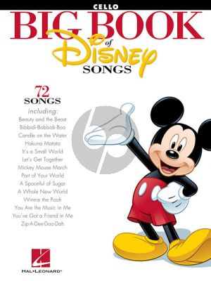 Big Book of Disney Songs for Cello (72 Disney Classics)