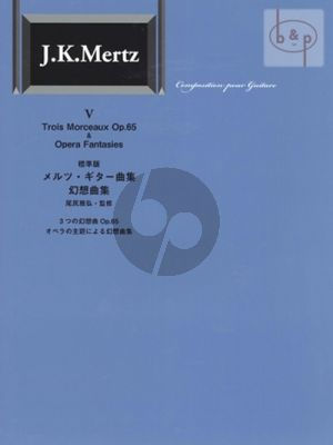 3 Morceaux op.65 & Opera Fantasies