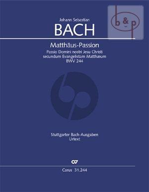 Matthaus Passion BWV 244 (Soli-Choir-Orch.) (Full Score)