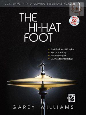 The Hi-Hat Foot. Contemporary Drum Essentials Vol.1