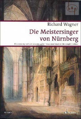 Die Meistersinger von Nurnberg WWV 96 (Vocal Score) (after Wagner Complete Edition)