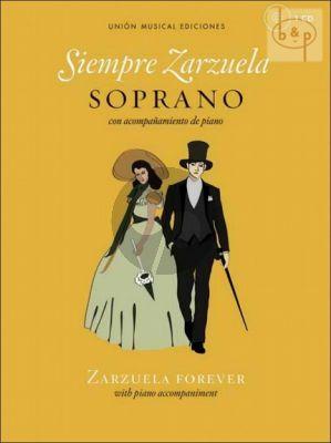 Siempre Zarzuela (Zarzuela Forever) (Soprano-Piano)
