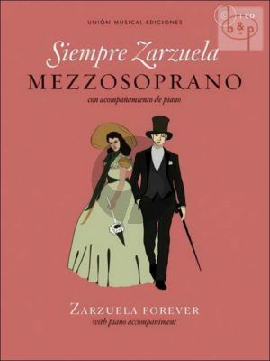 Siempre Zarzuela (Zarzuela Forever) (Mezzo-Sopr.-Piano)