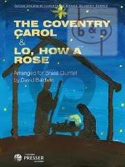 The Coventry Carol - Lo, how a Rose