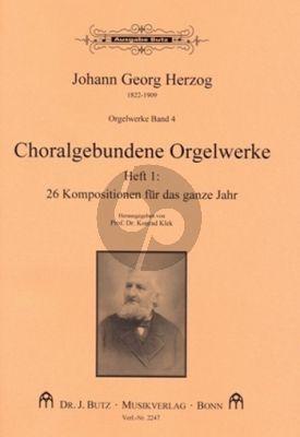 Herzog Orgelwerke Band 4 26 Choralgebundene Orgelwerke Heft 1 – Für das ganze Jahr (Ped.) (ed. Konrad Klek)