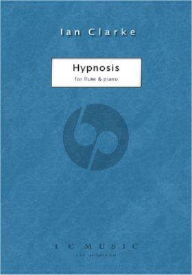 Clarke Hypnosis for Flute and Piano