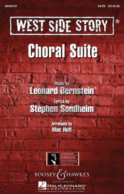Bernstein West Side Story Choral Suite SATB (lyrics Stephen Sondheim) (arr. Mac Huff)
