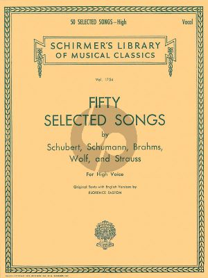 50 Selected Songs High Voice and Piano (Schubert, Schumann, Brahms, Wolf and Strauss) (edited by Elisha A. Hoffman)
