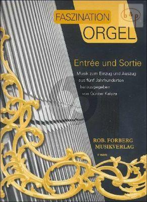 Faszination Orgel Entree und Sortie