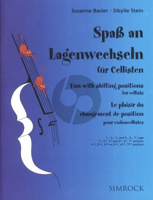 Basler-Stein Spass am Lagenwechseln (Fun with Shifting Positions for Cellists) (1 - 2 - 3 - 5 - 6 - 7 Pos.)