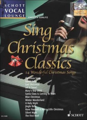 Sing Christmas Classics (14 Wonderful Christmas Songs) (Voice-Piano)